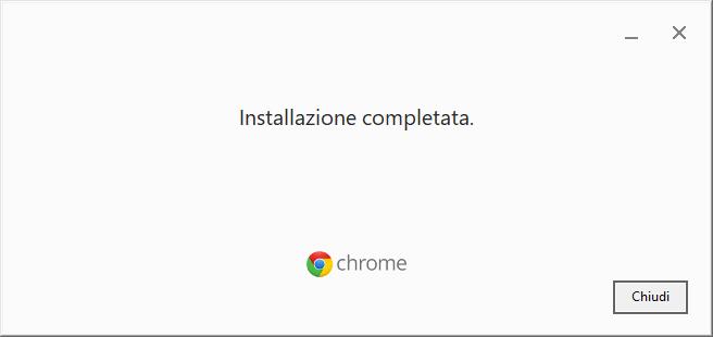 Installare Google Chrome - Fine