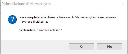 Disinstallare Malwarebytes - Riavvia Ora