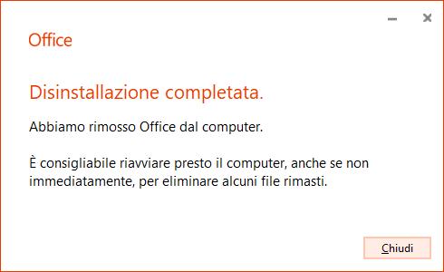 Disinstallare Office - Rimozione completata
